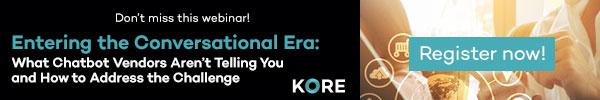Kore_Conversational-Era_Webinar_Register-Now