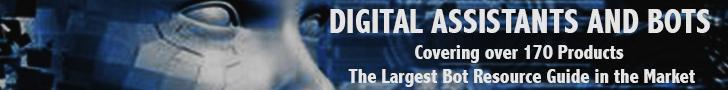 Digital Assistants and Bots